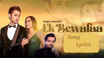 Ek Bewafaa Song Lyrics In Hindi And Hinglish 2021