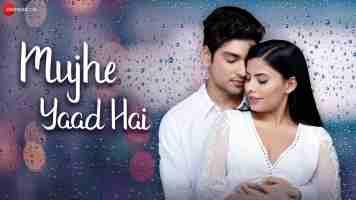Mujhe Yaad Hai Song Lyrics From Yasser Desai In Hindi