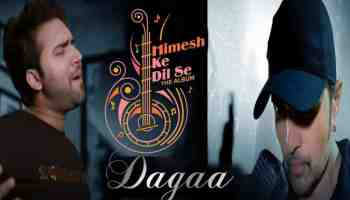 Dagaa Song Lyrics From Himesh Ke Dil Se The Album in Hindi and English